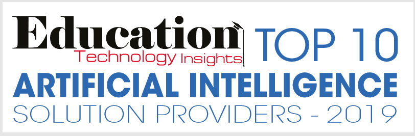Top 10 Higher Ed AI Solution Provider of 2019