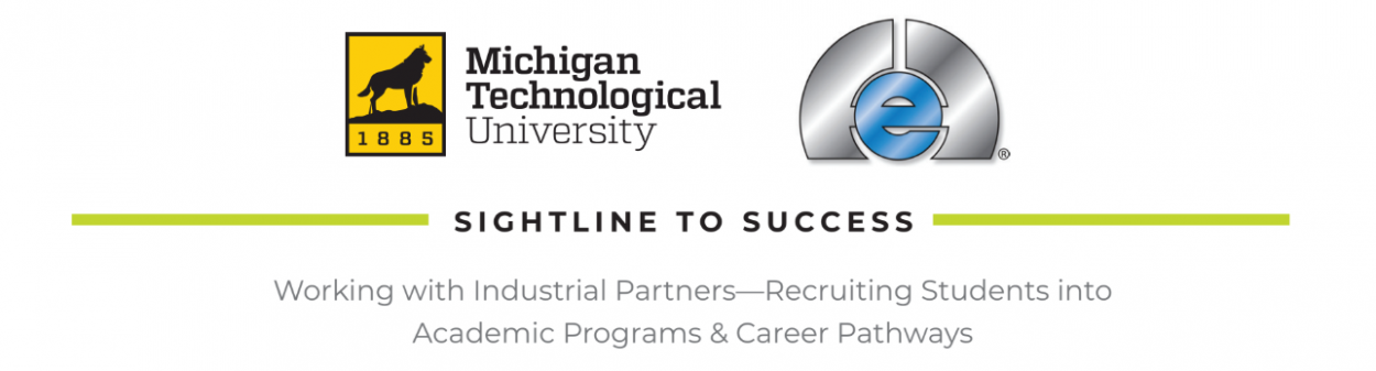 Working with Industrial Partners—Recruiting Students into Academic Programs & Career Pathways